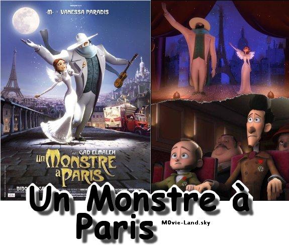 Dessin Animé :  Un Monstre à Paris ► 2011 ◄