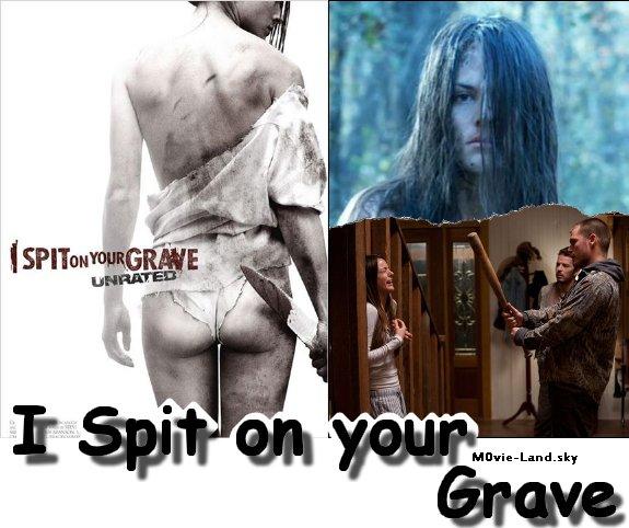 Film :  I Spit On Your Grave ► 2011 ◄