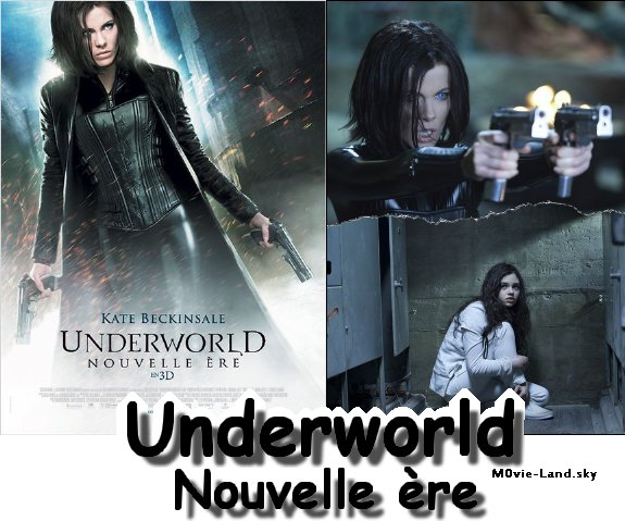 Film :  Underworld : Nouvelle ère ► 2012 ◄