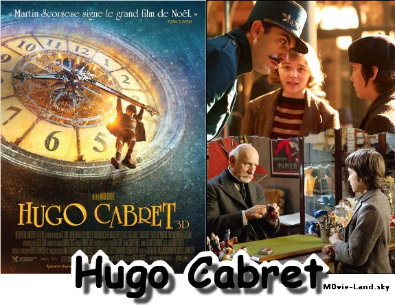 Film :  Hugo Cabret ► 2011 ◄