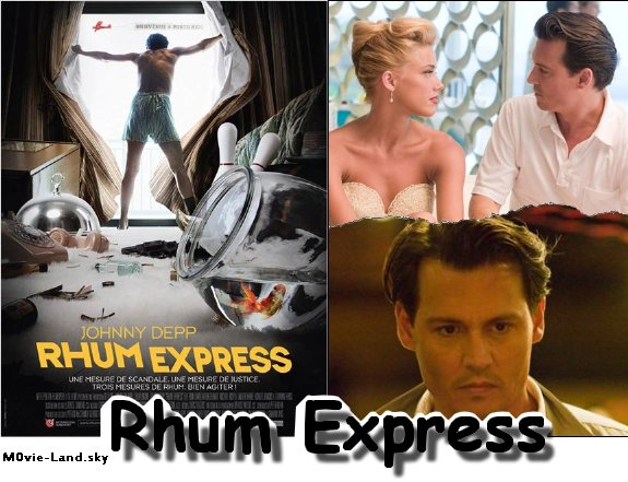 Film :  Rhum Express ► 2011 ◄