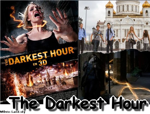Film :  The Darkest Hour ► 2012 ◄