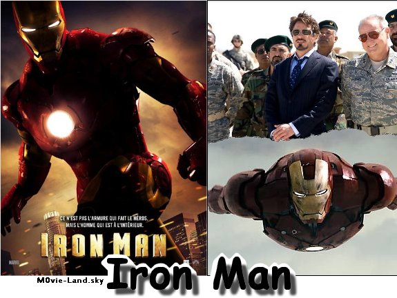 Film :  Iron Man (1 et 2) ► 2008 & 2010◄