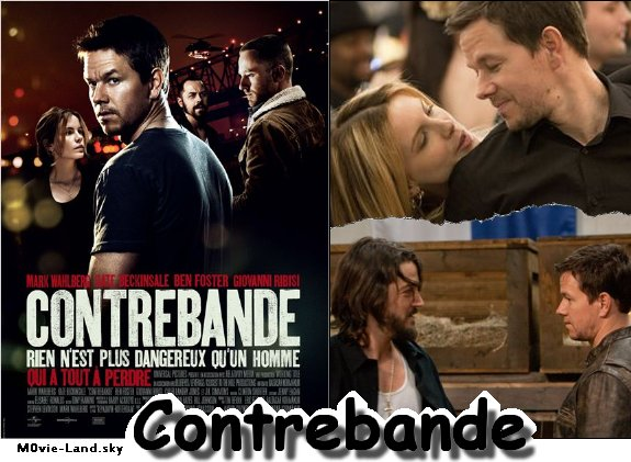 Film :  Contrebande ► 2012 ◄