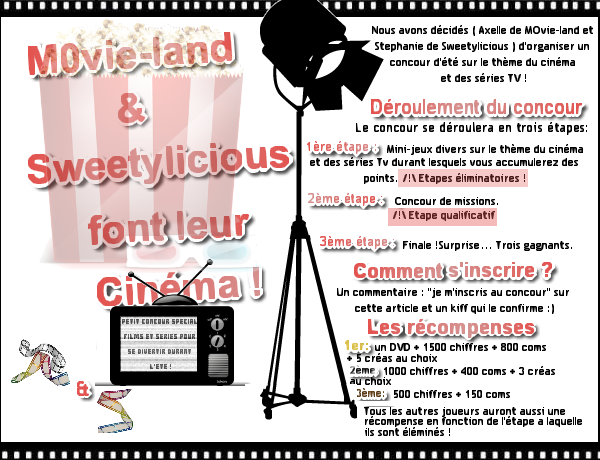 Concours de l'été : M0vie-Land & Sweetylicous font leur cinéma !!
