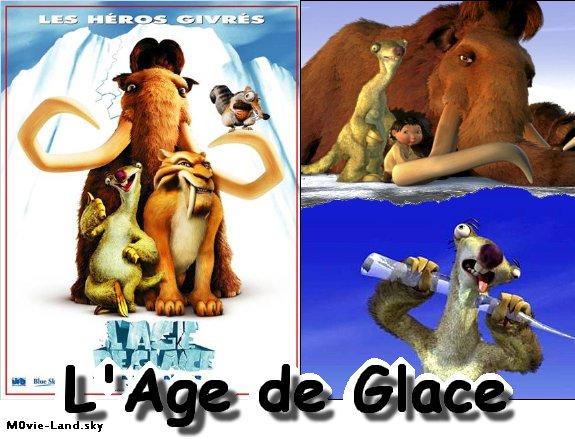 Dessin Animé :  L'âge de Glace (la saga) ► 2002  & 2006 & 2009 & 2012◄
