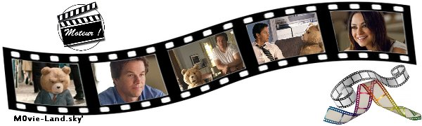 Film :  Ted ► 2012 ◄