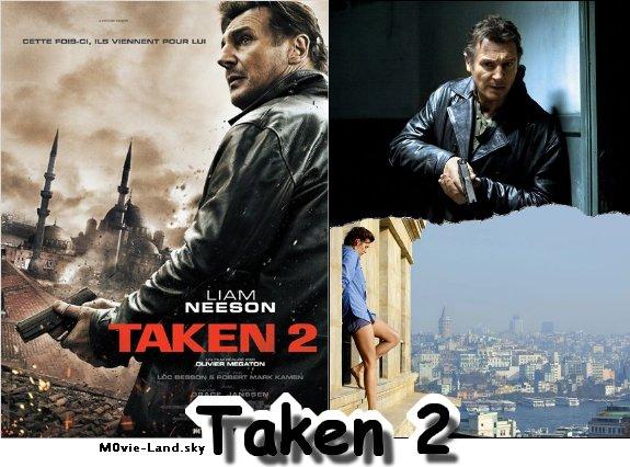 Film :  Taken 2 ► 2012 ◄