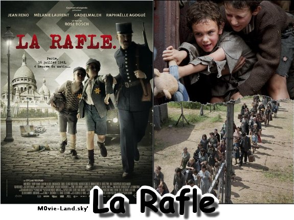 Film :  La Rafle ► 2010 ◄