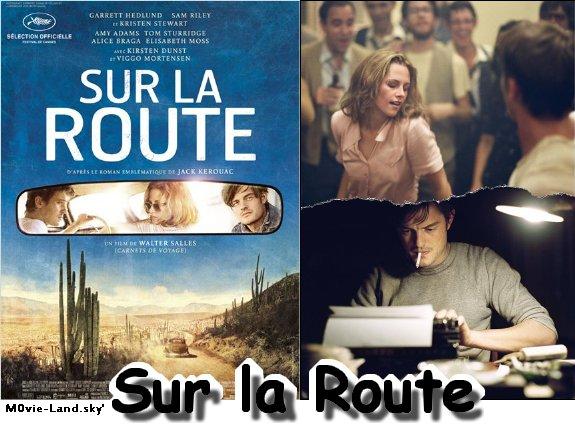 Film :  Sur la Route ► 2012 ◄
