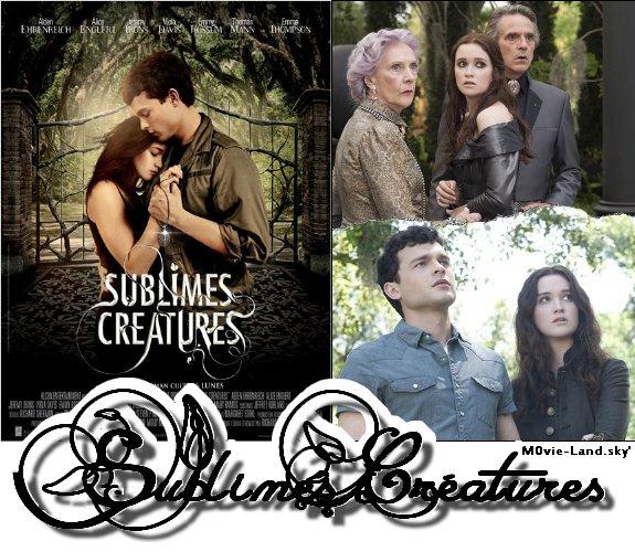Film :  Sublimes Créatures ► 2013 ◄
