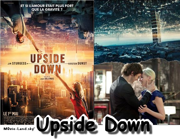 Film :  Upside Down ► 2013 ◄