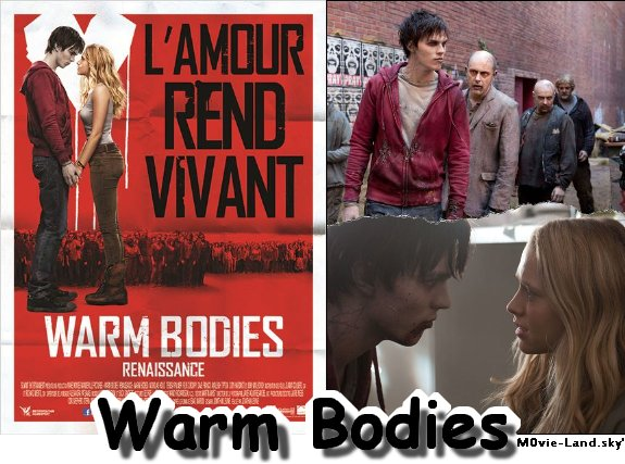 Film :  Warm Bodies ► 2013 ◄