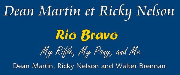 Dean Martin and Ricky Nelson -- Dans le Film Rio Bravo