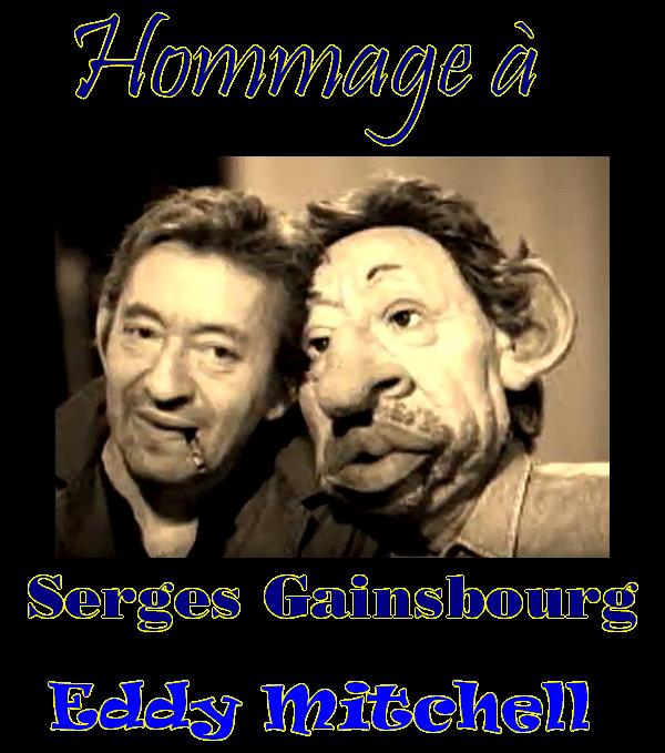 Un Hommage à Serges Gainsbourg - Paroles de Claude Moine (Eddy Mitchell)