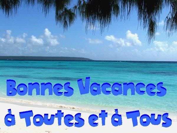 Aoûtiennes,  Aoûtiens -- Bonnes Vacances