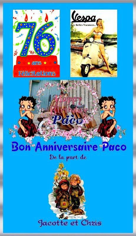 Vingt et Un Décembre 2017 -- Bon Anniversaire Paco