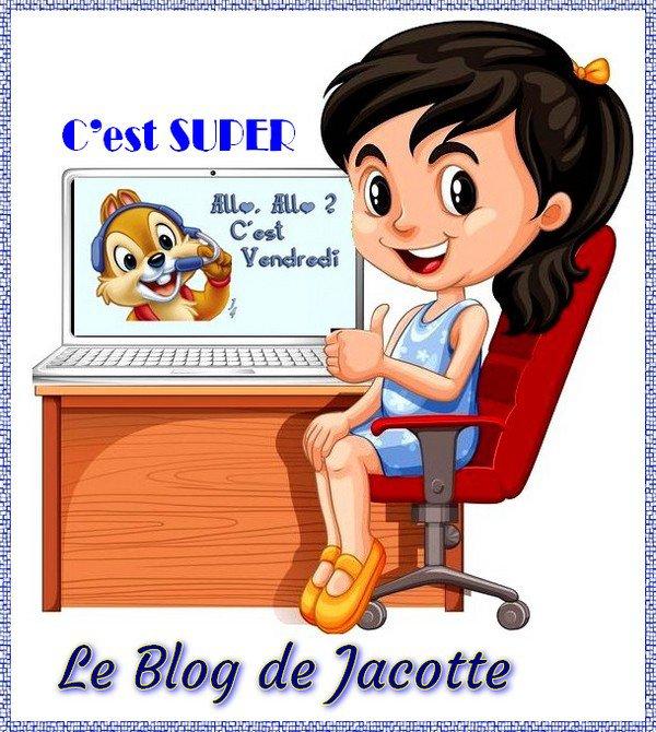 -- C'est pour Le 26 de ce mois -- Anniversaire du Blog de Jacotte --