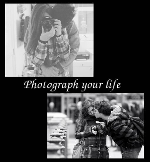 Photograph your life