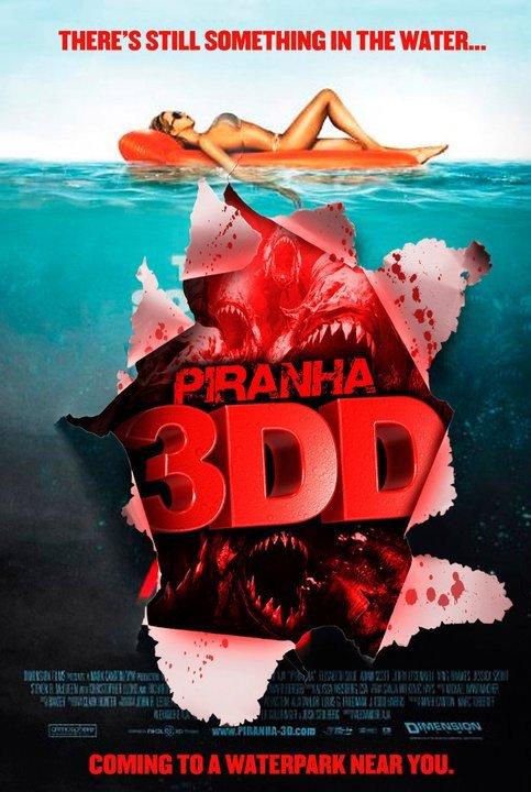 Piranha 3D 2 ( 3DD )