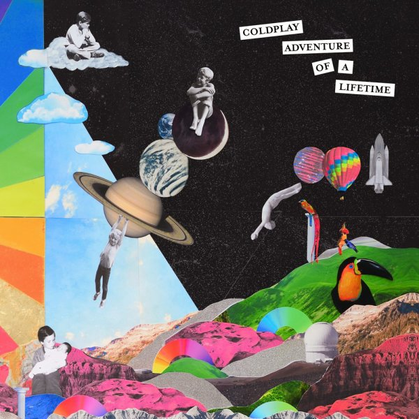 Adventure Of A Lifetime  / Coldplay / Adventure Of A Lifetime  (2015)