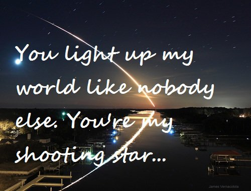 You're my shooting star