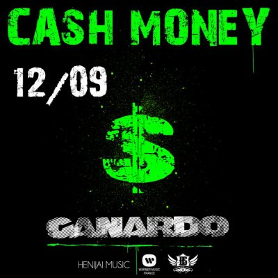 Canardo - Cash Money