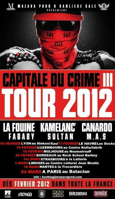 « La Fouine présente le CAPITALE DU CRIME 3 TOUR