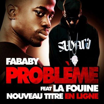 Fababy - Probléme feat La Fouine