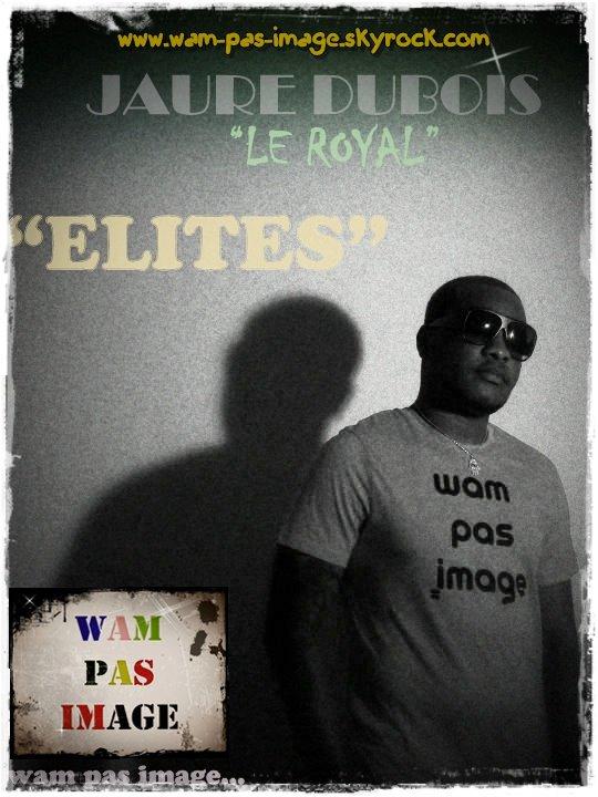 """""""ELITES"""" avec le slogan et new concept """"WAM PAS IMAGE"""""""
