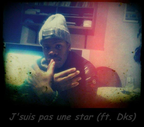 Avant que le pire reste à venir / J'suis pas une star ( feat. DKS ) (2011)