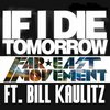Far East Movement feat. Bill Kaulitz - If I Die Tomorrow (2012)