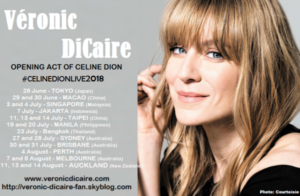 Véronic DiCaire | Opening act of Céline Dion in Asia and Oceania