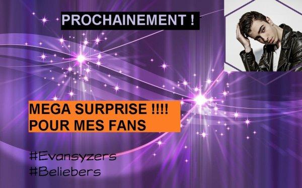 Pour mes fans, les meilleurs !!! Une méga surprise vous attend bientot <3