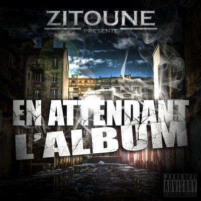 ZITOUNE  -  EN ATTENDANT L'ALBUM