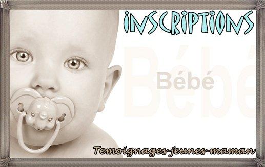 Inscriptions ::                                                                        ௰௰௰.Temoignages-jeunes-maman.sкαч'ೡ