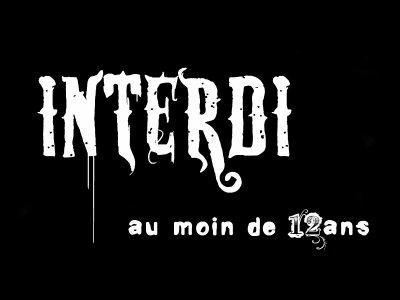 INTERDI AU MOINS DE 12ANS!