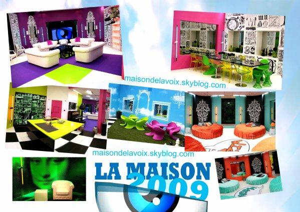 LA MAISON 2009...