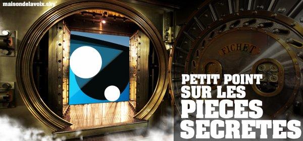 Petit point sur les pièces secrètes 2011...