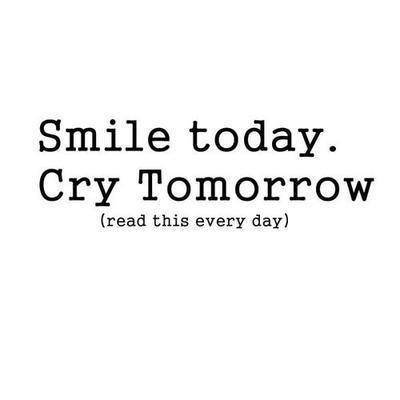 Smile or cry