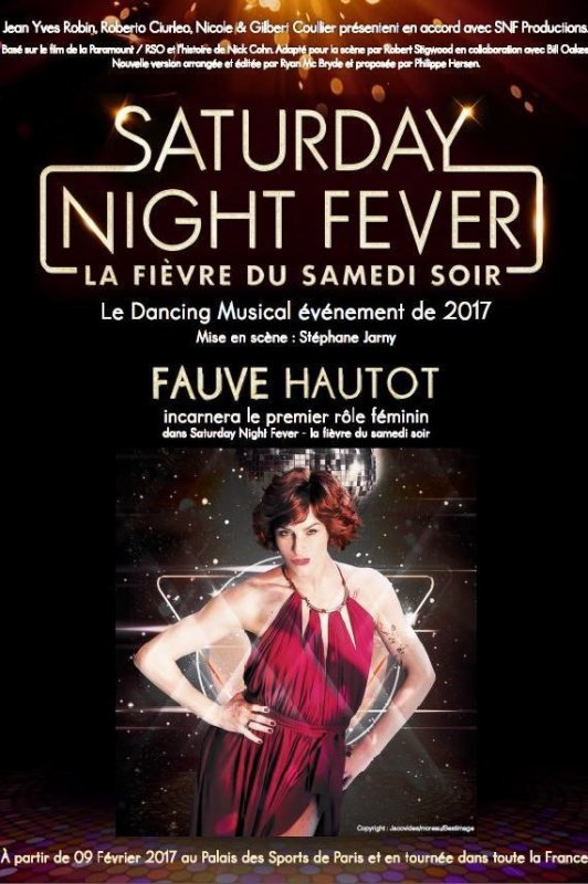 "Fauve et la comédie Musicale: "" Saturday Night Fever "" :"