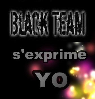 BLACK TEAM ki peut me STOPPER (2012)