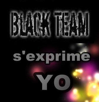 BLACK TEAM ki peut me STOPPER (2012)