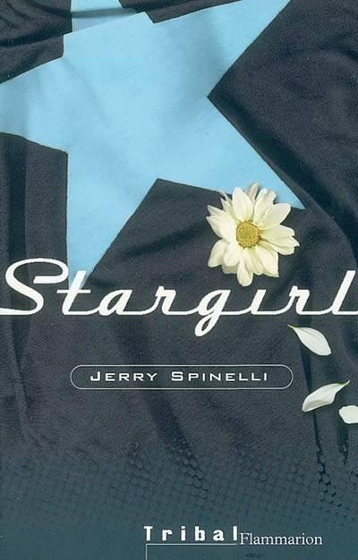 #2: Le Livre Pour cette été : Stargirl Tome 1&2 !