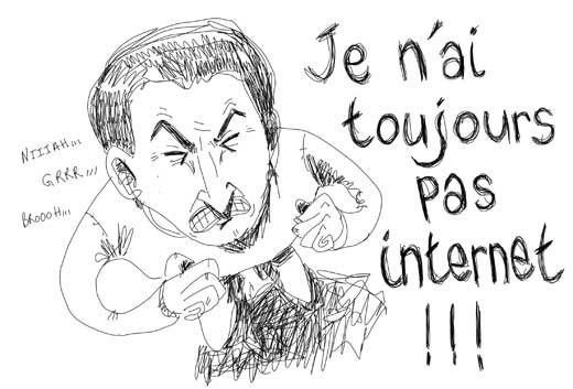 RUPTURE D'INTERNET :'(