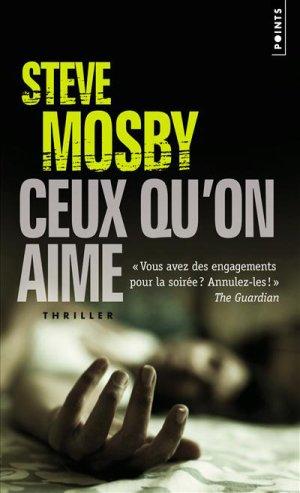 - Ceux qu'on aime de Steve Mosby ________________ -