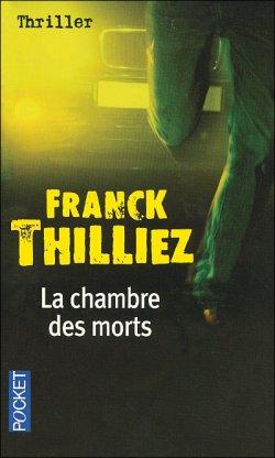 - La chambre des morts de Franck Thilliez ________________ -
