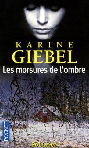 - Les morsures de l'ombre de Karine Giebel ________________ -