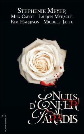 - Nuits d'enfer au paradis de Stephenie Meyer, Meg Cabot, ... ________________ -