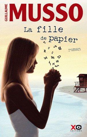 - La fille de papier de Guillaume Musso ________________ -